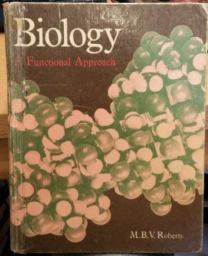 Biology : A Functional Approach: Roberts, Michael
