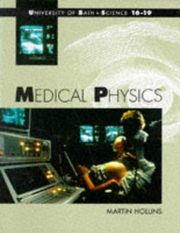 9780174481881: Medical Physics (Bath Science 16-19)