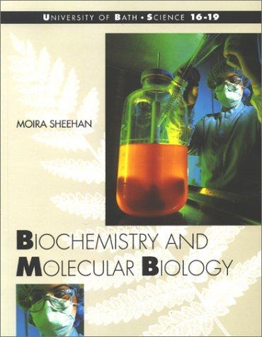 9780174482079: Biochemistry & Molecular Biology (University of Bath, Science 16-19)