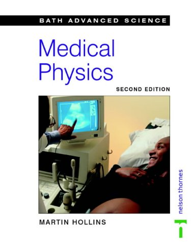 9780174482536: Medical Physics (Bath Advanced Science)