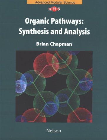 9780174482598: Organic Pathways : Synthesis and Analysis