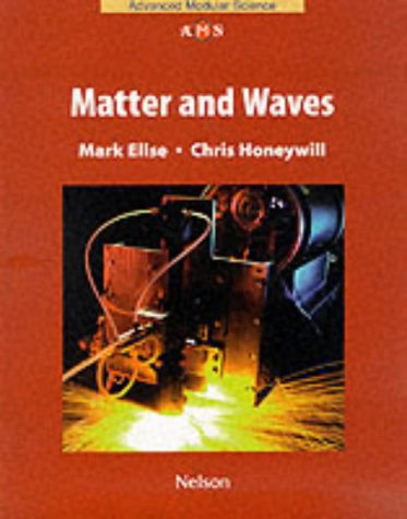 9780174482611: NAMS - Matter and Waves (Nelson Advanced Modular Science: Physics)