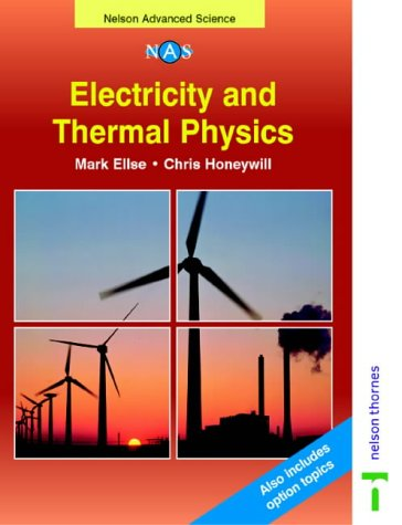 9780174482987: Electricity and Thermal Physics (Nelson Advanced Science: Physics)