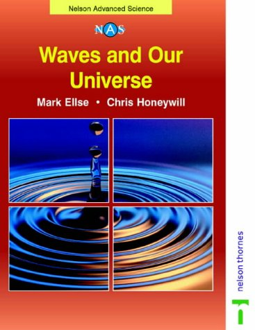 9780174482994: Nelson Advanced Science: Waves and Our Universe
