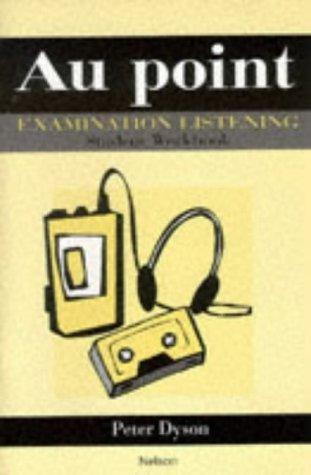 9780174490722: Au Point - Examination Listening Pack Student Workbook