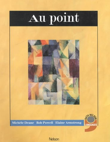 9780174491354: Au point: Students' Book (Bath Nelson Modern Languages Project)