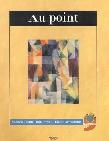 9780174491354: Au Point (Bath Nelson Modern Languages Project)