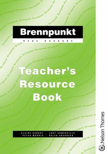 9780174491521: Brennpunkt Neue Ausgabe Teacher's Resource Book (German Edition)