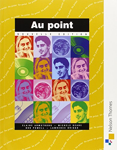 9780174491545: Au Point nouvelle edition Students' Book