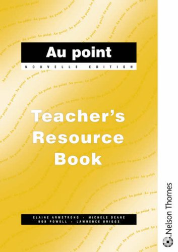 9780174491552: Au Point: Teacher's Resource Book, Nouvelle Edition (French Edition)