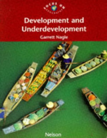 9780174900207: Focus on Geography - Development and Underdevelopment