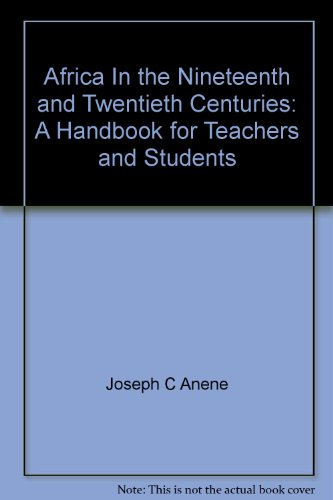 Africa in the Nineteenth and Twentieth Centuries : A Handbook for Teachers and Students.