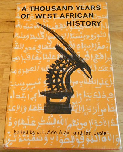 9780175112609: A Thousand Years of West African History