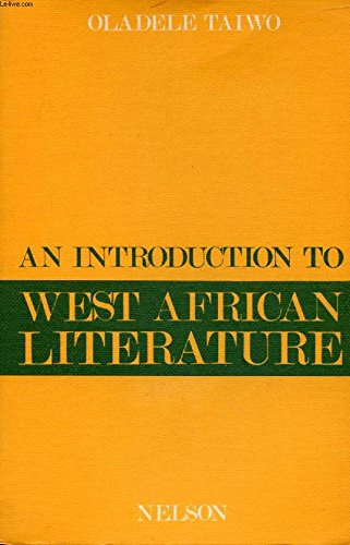 An Introduction to West African Literature: Taiwo O
