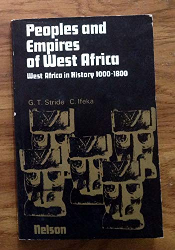 9780175114481: Peoples and Empires of West Africa: West Africa in History, 1000-1800