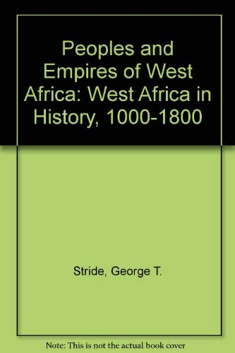 Peoples and Empires of West Africa: West: Ifeca, C.,Stride, George