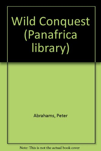 9780175116232: Wild Conquest (Panafrica library)