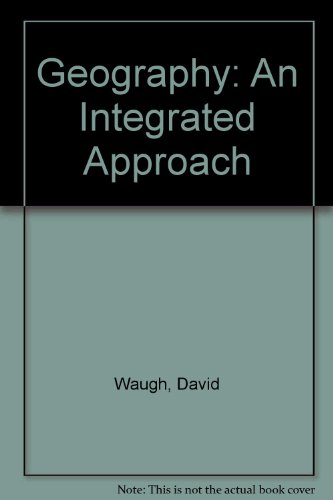 9780175440030: Geography: An Integrated Approach
