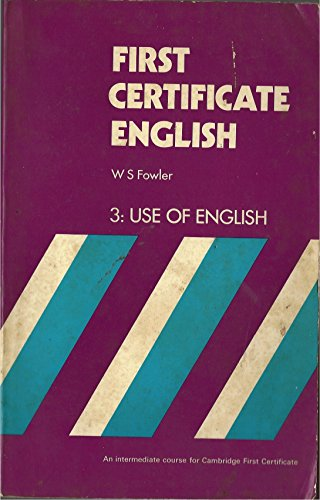 9780175550920: First Certificate English: Use of English