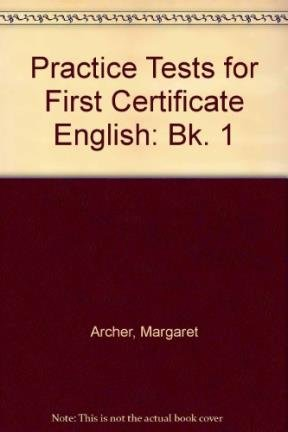 9780175550975: Practice Tests for First Certificate English: Bk. 1