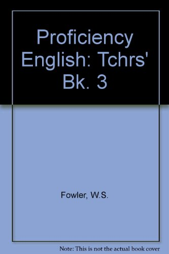9780175551446: Proficiency English: Tchrs' Bk. 3