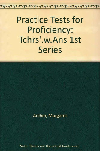 9780175551545: Practice Tests for Proficiency: Tchrs'.w.Ans 1st Series