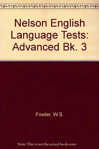 9780175551989: Nelson English Language Tests: Advanced Bk. 3
