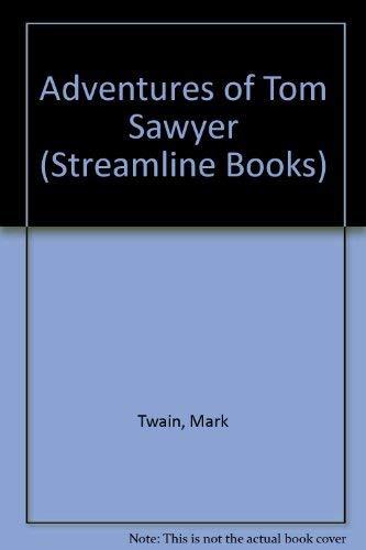 9780175552047: Adventures of Tom Sawyer (Streamline Books)