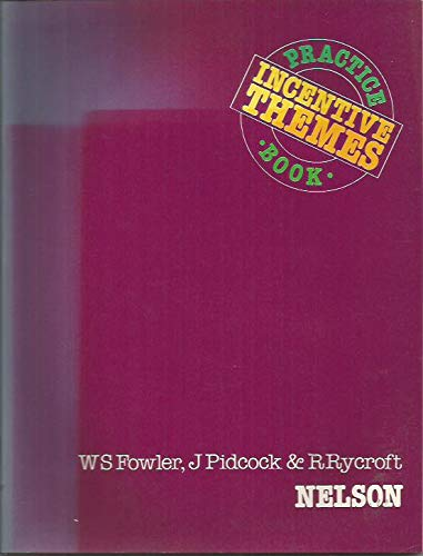 Incentive English: Practice Bk. 4 (0175552304) by W.S. Fowler