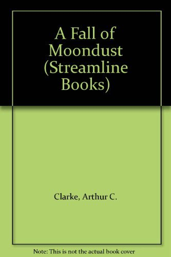 9780175552634: A Fall of Moondust (Streamline Books)