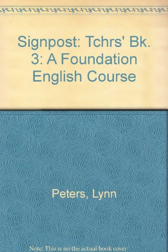 9780175553426: Signpost: Tchrs' Bk. 3: A Foundation English Course