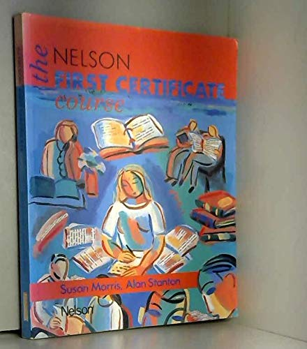 9780175553488: The Nelson First Certificate Course