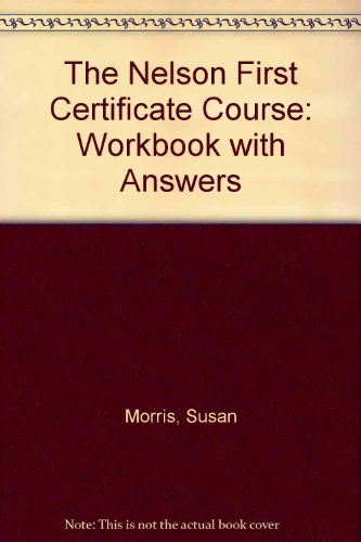 9780175553495: The Nelson First Certificate Course: Workbook with Answers