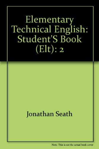 9780175553549: Elementary Technical English: Student's Book (ELT): 2