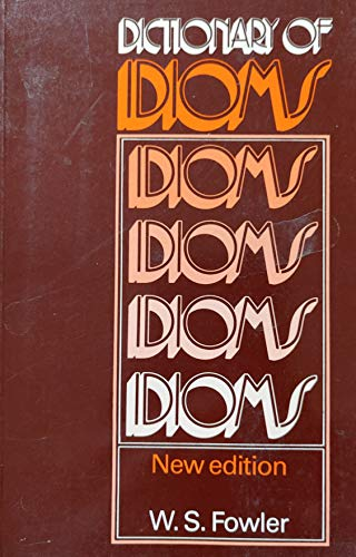 9780175553815: Dictionary of Idioms