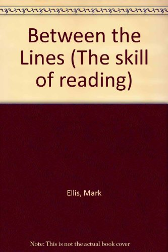 9780175553990: Between the Lines (The Skill of Reading)