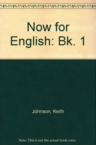 9780175554096: Now for English: Bk. 1