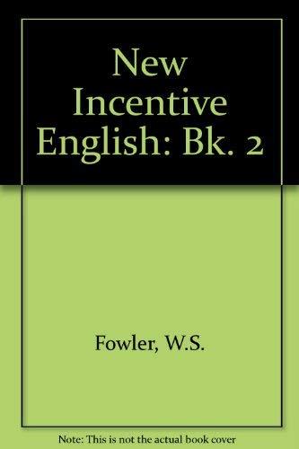 9780175554232: New Incentive English: Bk. 2