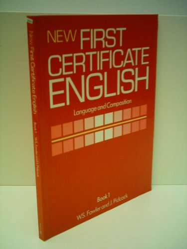 9780175554447: New First Certificate English: Language and Composition Bk. 1