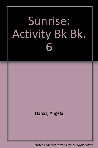 9780175555109: Sunrise 6: Activity Book (Sunrise) (Bk. 6)