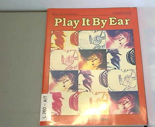 9780175555734: Play it by Ear (The skill of listening)