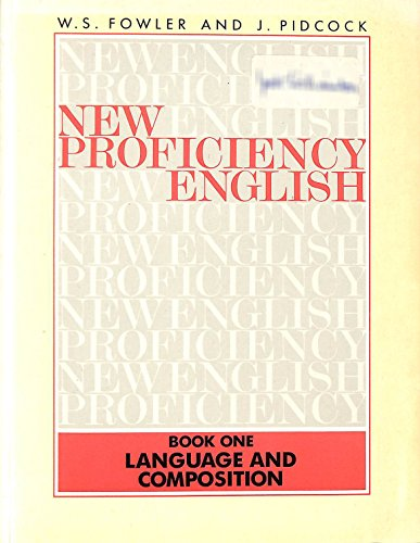 9780175556052: New Proficiency English: Language and Composition Bk. 1 (New Proficiency English)