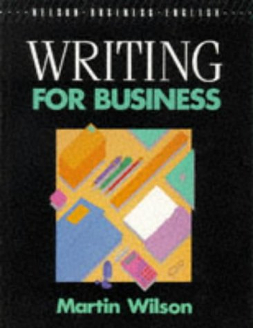 9780175556861: Writing for Business (Nelson Business English)