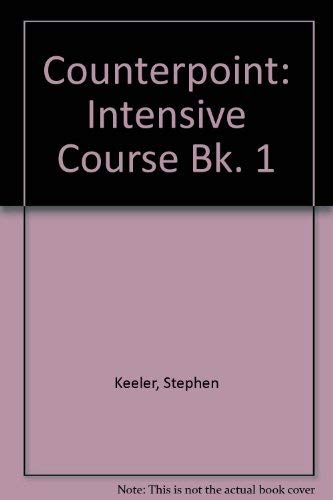 9780175557110: Counterpoint: Intensive Course Bk. 1