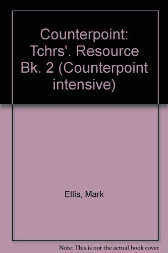 9780175557158: Counterpoint: Tchrs'. Resource Bk. 2 (Counterpoint intensive)