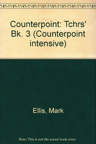 9780175557189: Counterpoint: Tchrs' Bk. 3 (Counterpoint intensive)
