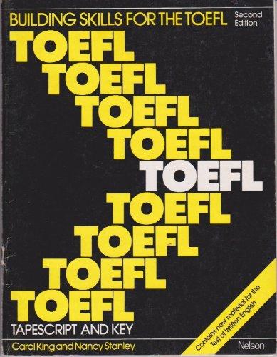 9780175557301: Building Skills for the TOEFL: Tapescript & Key