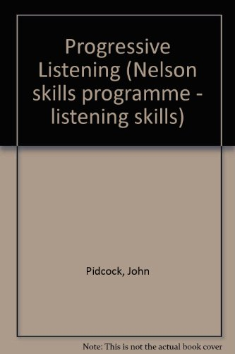 9780175557387: Progressive Listening (Nelson skills programme - listening skills)