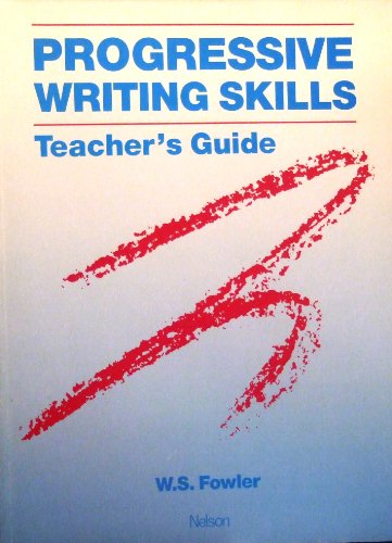 9780175557486: Progressive Writing Skills: Teacher's Guide (Nelson Skills Programme - Writing Skills)
