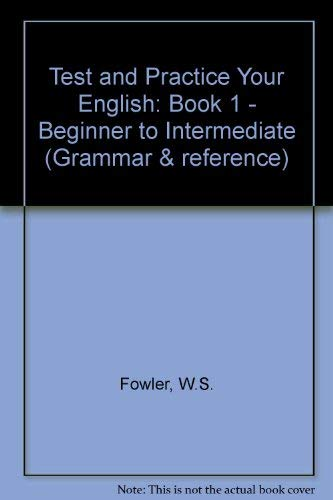 9780175557493: Test and Practice Your English: Book 1 - Beginner to Intermediate (Grammar & reference)